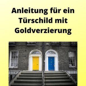 Anleitung für ein Türschild mit Goldverzierung